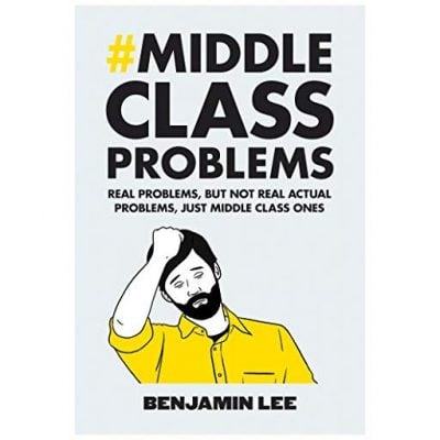 Middle Class Problems Book - Fun Gifts For Him